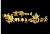 A Dream of Burning Sand Steam CD Key