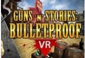 Guns'n'Stories: Bulletproof VR Steam CD Key