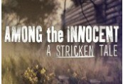 Among the Innocent: A Stricken Tale Steam CD Key