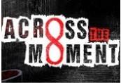 Across The Moment Steam CD Key