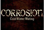 Corrosion: Cold Winter Waiting [Enhanced Edition] Steam CD Key