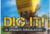 DIG IT! - A Digger Simulator Steam CD Key