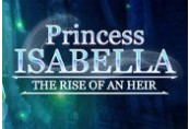 Princess Isabella: The Rise of an Heir Steam CD Key