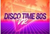 Disco Time 80s VR Steam CD Key