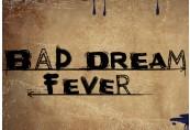 Bad Dream: Fever Steam CD Key
