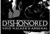 Dishonored - Void Walker Arsenal DLC Steam Gift