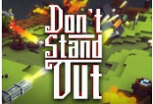 Don't Stand Out Steam CD Key