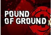 Pound of Ground Steam CD Key