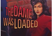 The Dame Was Loaded Steam CD Key