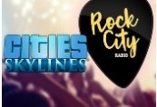 Cities: Skylines - Rock City Radio DLC RU VPN Required Steam CD Key
