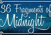 36 Fragments of Midnight Steam CD Key