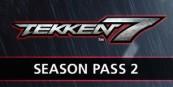 TEKKEN 7 - Season Pass 2 EU Steam CD Key