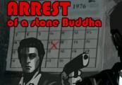 Arrest of a stone Buddha Steam CD Key