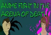 Anime Fight in the Arena of Death Steam CD Key
