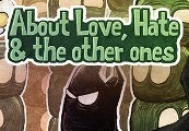 About Love, Hate and the other ones Steam CD Key