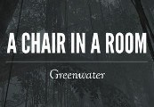 A Chair in a Room: Greenwater Steam CD Key