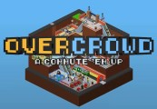 Overcrowd: A Commute 'Em Up Steam Altergift