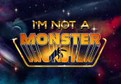 I'm not a Monster Steam CD Key