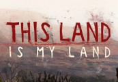 This Land Is My Land EU Steam Altergift