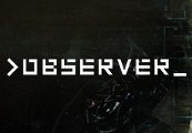 >observer_ Steam CD Key