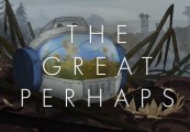 The Great Perhaps Steam CD Key