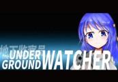 The Underground Watcher Steam CD Key