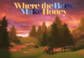 Where the Bees Make Honey Steam CD Key