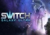 Switch Galaxy Ultra Steam CD Key