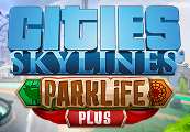 Cities: Skylines - Parklife Plus DLC Steam CD Key