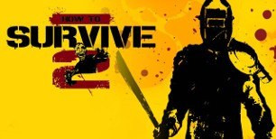 How To Survive 2 Steam CD Key | g2play.net