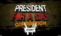 President for a Day - Corruption Steam CD Key